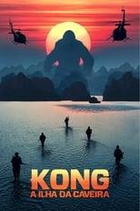 Kong: A Ilha da Caveira (2017) Torrent Dublado e Legendado