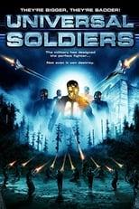 Universal Soldiers - Sie sind größer, besser, stärker