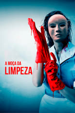 A moça da limpeza (2018) Torrent Dublado e Legendado