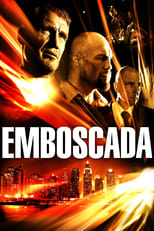 Emboscada (2013) Torrent Dublado e Legendado