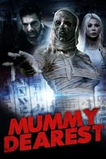 Poster Image for Movie - Mummy Dearest