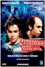 Dois Perdidos Numa Noite Suja (2002) Torrent Nacional