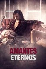 Amantes Eternos (2013) Torrent Dublado e Legendado