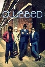Clubbed (2008) Torrent Legendado