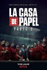 La Casa de Papel 3ª Temporada Completa Torrent Dublada e Legendada