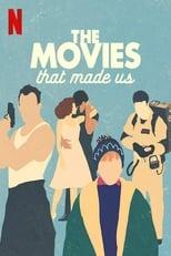 Las películas que nos hicieron como somos