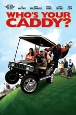Who\'s Your Caddy?
