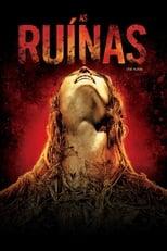 As Ruínas (2008) Torrent Dublado e Legendado