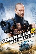Adrenalina 2 (2009) Torrent Dublado e Legendado
