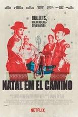 Natal em El Camino (2017) Torrent Dublado e Legendado