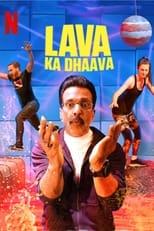 Poster Image for TV Show - Lava Ka Dhaava