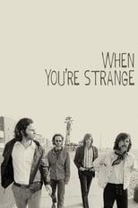 When You´re Strange - Una película sobre The Doors
