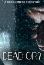 Poster Image for Movie - Dead Or?