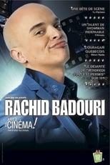 Spectacle Rachid Badouri - Arrête ton cinéma streaming