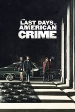 The Last Days of American Crime (2020) Torrent Dublado e Legendado