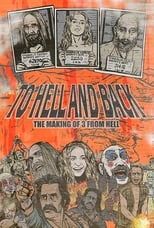 To Hell and Back: The Making of 3 From Hell