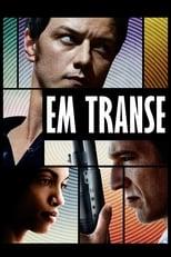 Em Transe (2013) Torrent Dublado e Legendado