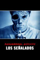 Actividad Paranormal 5: Los marcados