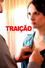Traição (2012) Torrent Dublado e Legendado