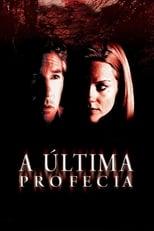A Última Profecia (2002) Torrent Dublado e Legendado