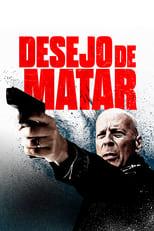 Desejo de Matar (2018) Torrent Dublado e Legendado