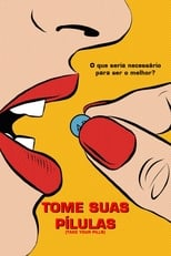 Tome Suas Pílulas (2018) Torrent Dublado e Legendado