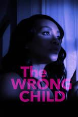 The Wrong Child (2016) Torrent Dublado