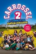 Carrossel 2 O Sumiço de Maria Joaquina (2016) Torrent Dublado e Legendado