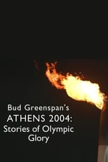 Bud Greenspan's Athens 2004: Stories of Olympic Glory