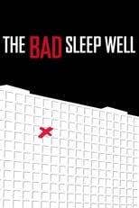 The Bad Sleep Well
