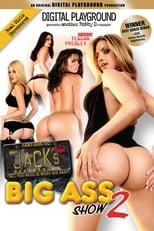 Jack's Big Ass Show 2