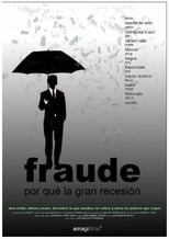 Fraude. Por qué la gran recesión