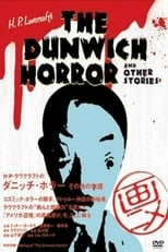 H.P. Lovecraft's The Dunwich Horror and Other Stories