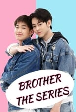 Brothers: The Series