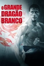 O Grande Dragão Branco (1988) Torrent Dublado e Legendado