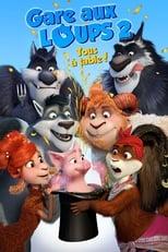 film Gare aux loups 2: Tous à table! streaming