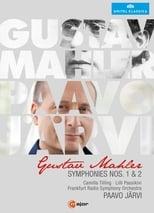 Mahler: Symphonies Nos. 1 & 2 [Paavo Järvi, Frankfurt Radio Symphony Orchestra]