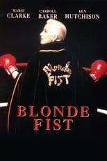 Blonde Fist