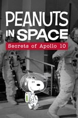 Poster Image for Movie - Peanuts in Space: Secrets of Apollo 10