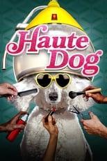 Haute Dog Saison 1 Episode 11