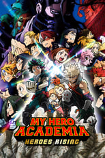 Boku no Hero Academia the Movie 2: Heroes:Rising  Sub Indo