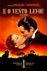 …E o Vento Levou (1939) Torrent Dublado e Legendado