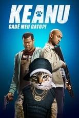 Keanu: Cadê Meu Gato?! (2016) Torrent Dublado e Legendado