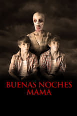 Dulces sueños mama (Goodnight Mommy) (2014)