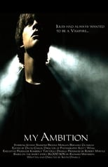 Official movie poster for My Ambition (2006)