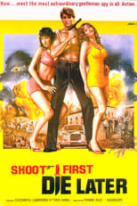 Image Shoot First, Die Later (1974)