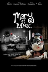 Mary et Max.  (Mary and Max) streaming complet VF HD