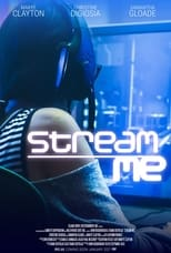 Poster Image for Movie - Stream Me