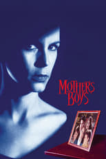 Mother\'s Boys