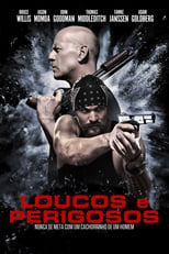 Loucos e Perigosos (2017) Torrent Dublado e Legendado